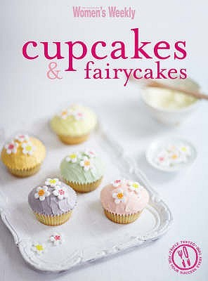 Cupcakes and Fairy Cakes by Various