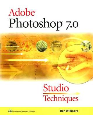 Adobe Photoshop 7.0: Studio Techniques [With CDROM]