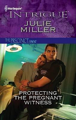 Protecting the Pregnant Witness by Julie Miller