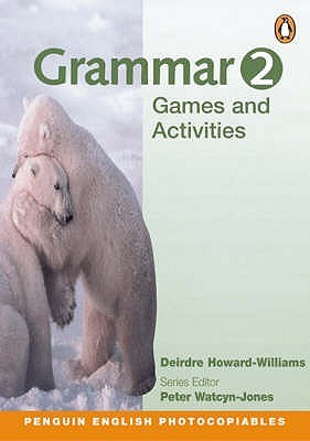 Grammar Games And Activities: 2 (Penguin English Photocopiables)