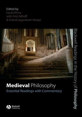 Medieval Philosophy: Essential Readings with Commentary