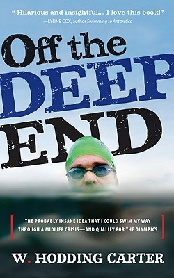 Off the Deep End by W. Hodding Carter IV