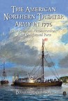 The American Northern Theater Army in 1776: The Ruin and Reconstruction of the Continental Force