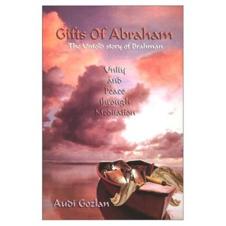 Gifts of Abraham: The Untold Story of Brahman, a Jewish Perspective