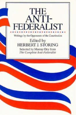 The Anti-Federalist by Murray Dry