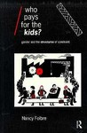 Who Pays for the Kids?: Gender and the Structure of Constraint