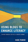 Using Blogs To Enhance Literacy: The Next Powerful Step In 21 St Century Learning