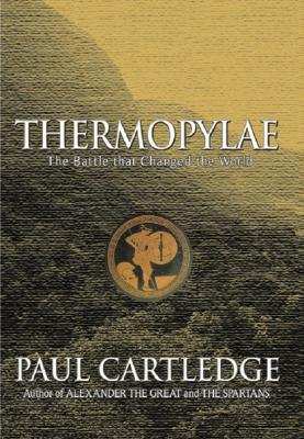 Thermopylae by Paul Anthony Cartledge