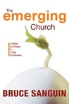 The Emerging Church: A Model for Change & a Map for Renewal