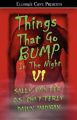 Things That Go Bump In the Night VI (Things That Go Bump in the Night  #6)