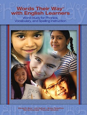Words Their Way with English Learners by Donald R. Bear
