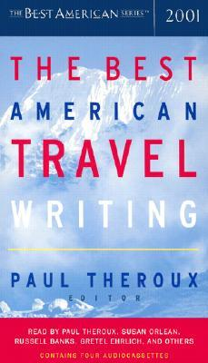 The Best American Travel Writing 2001