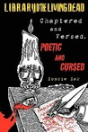 Chaptered and Versed: Poetic and Cursed