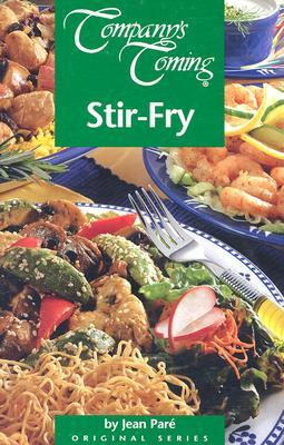 Company's Coming: Stir-Fry