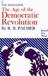 The Age of the Democratic Revolution, Vol 1: The Challenge