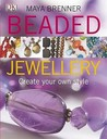 Beaded Jewellery: Create Your Own Style