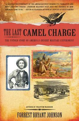 The Last Camel Charge by Forrest Bryant Johnson