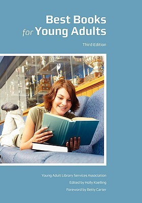 Best Books for Young Adults by Holly Koelling