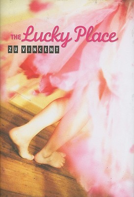 The Lucky Place by Zu Vincent