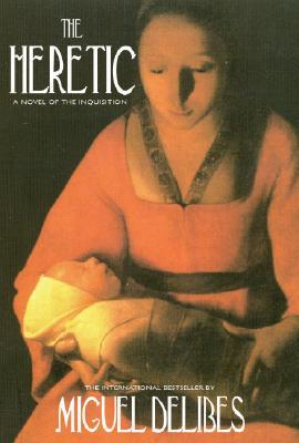 The Heretic by Miguel Delibes