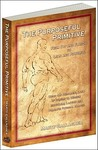 The Purposeful Primitive: From Fat and Flaccid to Lean and Powerful: Using Primordial Laws of Fitness to Trigger Inevitable, Lasting and Dramatic Physical Change