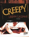Creepy Urban Legends