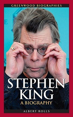 Stephen King: A Biography