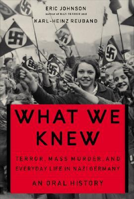 What We Knew by Eric A. Johnson