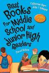 Best Books for Middle School and Junior High Readers, Grades 6-9