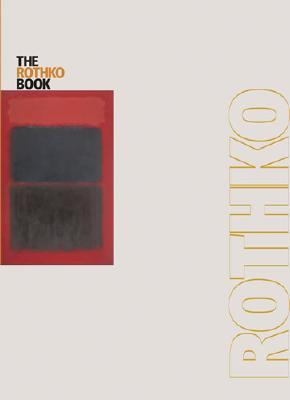 The Rothko Book by Bonnie Clearwater