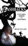 Flashbacks: Unleashed Horror of Child Abuse
