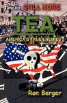 Time for Still More Tea: America's True Enemies