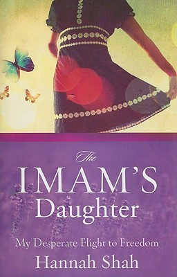 The Imam's Daughter by Hannah Shah