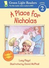 A Place for Nicholas (Green Light Reader Level 2)
