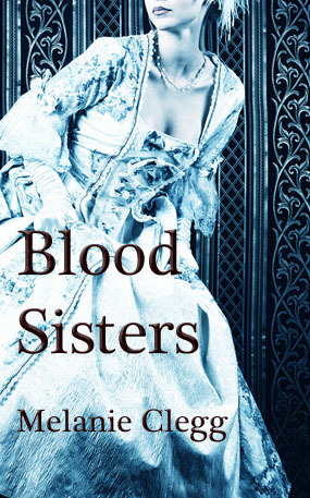 Blood Sisters by Melanie Clegg