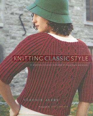 Knitting Classic Style by Véronik Avery