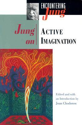 Jung on Active Imagination by C.G. Jung