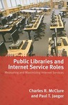 Public Libraries and Internet Service Roles: Measuring and Maximizing Internet Services