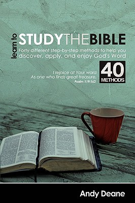 Learn to Study the Bible (40 Bible Study Methods)