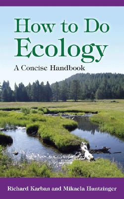 How to Do Ecology by Richard Karban