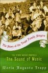 The Story of the Trapp Family Singers by Maria Augusta von Trapp