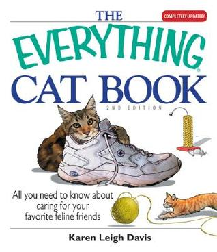 The Everything Cat Book (Everything: Pets)