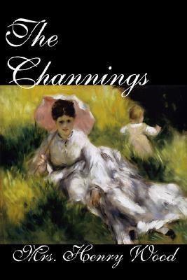 The Channings by Mrs. Henry Wood