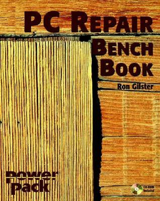 PC Repair Bench Book [With CDROM]