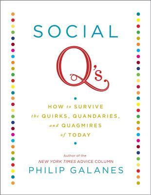 Social Q's by Philip Galanes