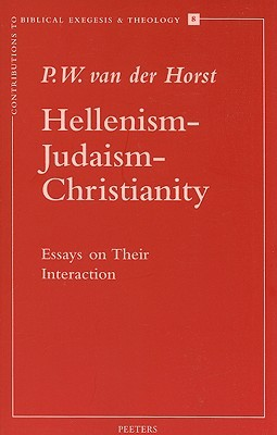 Hellenism Judaism Christianity (Contributions To Biblical Exegesis & Theology)