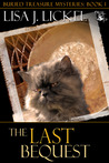 The Last Bequest by Lisa J. Lickel