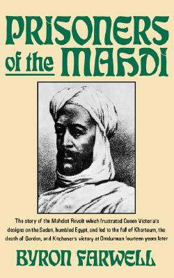 Prisoners of the Mahdi by Byron Farwell