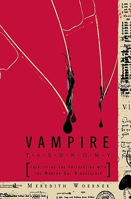 Vampire Taxonomy: Identifying and Interacting with the Modern-Day Bloodsucker