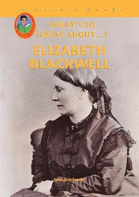 Elizabeth Blackwell (What's So Great About...?)